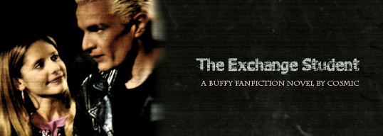 The Exchange Student - A Buffy fanfiction novel by Cosmic