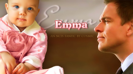 Emma - An NCIS fanfic by Cosmic